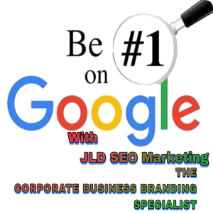 "JLD SEO Marketing Blog JLDSEO"" The Global Branding Specialist"